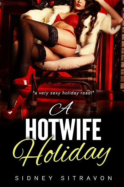 A Holiday Hotwife